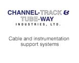 Channel-Track and Tube-Way Industries